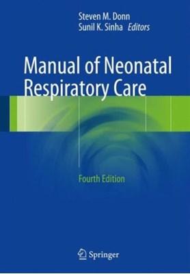 Manual of Neonatal Respiratory Care  9783319398372