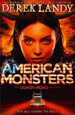 American Monsters Derek Landy 9780008157111