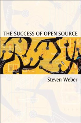 The Success of Open Source Steven Weber 9780674018587