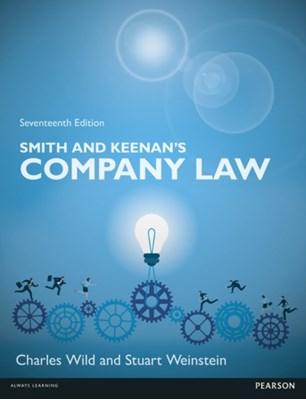 Smith & Keenan's Company Law, 17th edition Stuart Weinstein, Charles Wild 9781292088556