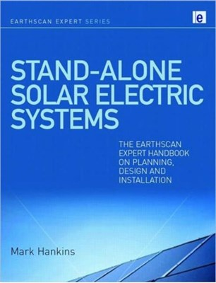 Stand-alone Solar Electric Systems Mark Hankins 9781844077137