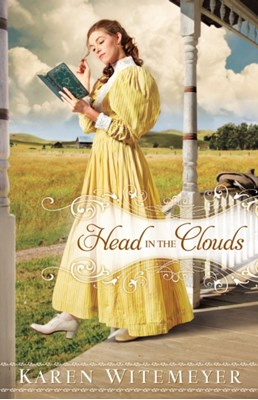 Head in the Clouds Karen Witemeyer 9780764207563