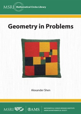 Geometry in Problems Alexander Shen 9781470419219