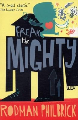 Freak the Mighty Rodman Philbrick 9780746087251
