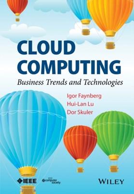 Cloud Computing Igor Faynberg, Dor Skuler, Hui-Lan Lu 9781118501214