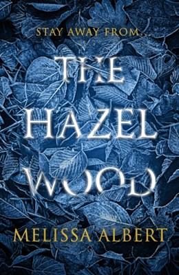 The Hazel Wood MELISSA ALBERT 9780141388663