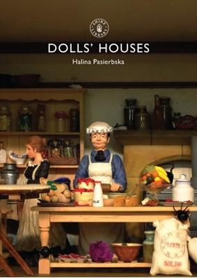 Dolls' Houses Halina Pasierbska 9780747805014