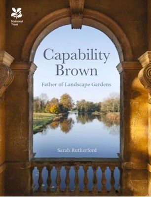 Capability Brown Sarah Rutherford 9781909881549