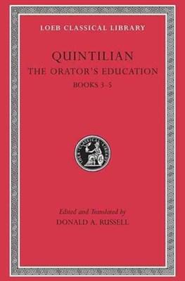 The Orator's Education Quintilian 9780674995925