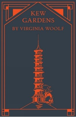 Kew Gardens Virginia Woolf 9781842466100