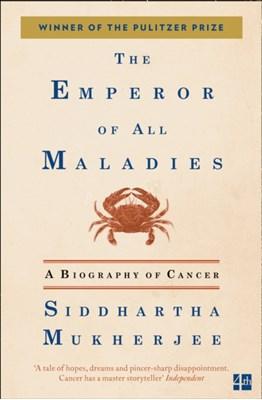 The Emperor of All Maladies Siddhartha Mukherjee 9780007250929
