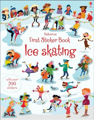 First Sticker Book Ice Skating Jessica Greenwell 9781474919104