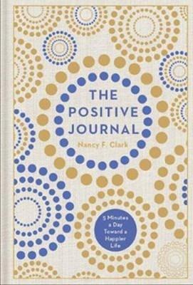 The Positive Journal Nancy F. Clark 9781454925026