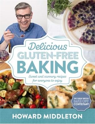 Delicious Gluten-Free Baking Howard Middleton 9781472135865