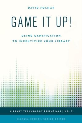 Game It Up! David Folmar 9781442253346