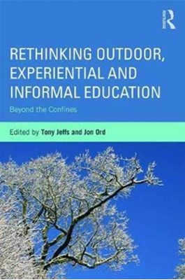 Rethinking Outdoor, Experiential and Informal Education  9780415703116