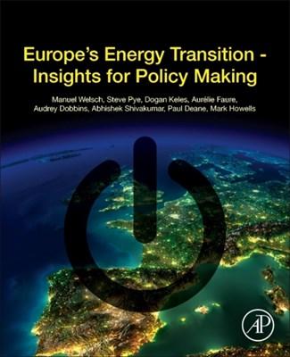 Europe's Energy Transition Welsch Manuel 9780128098066