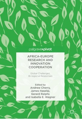 Africa-Europe Research and Innovation Cooperation  9783319699288