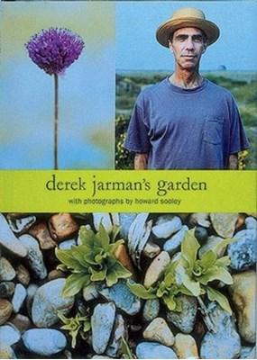 Derek Jarman's Garden Howard Sooley, Derek Jarman 9780500016565