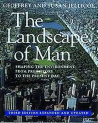 The Landscape of Man Sir Geoffrey Jellicoe, Susan Jellicoe 9780500278192