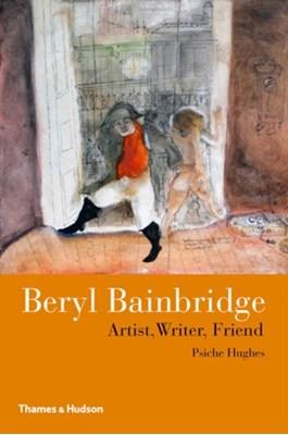 Beryl Bainbridge Brendan King, Psiche Hughes 9780500516515