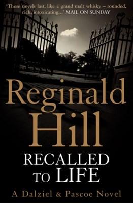 Recalled to Life Reginald Hill 9780007313136