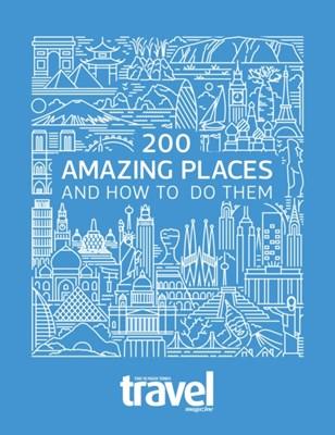 200 Amazing Places Sunday Times Travel Magazine 9780008263355