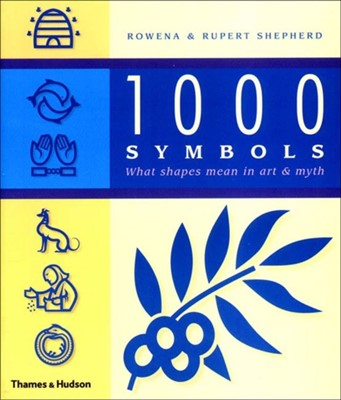 1000 Symbols Rupert Shepherd, Rowena Shepherd 9780500283516