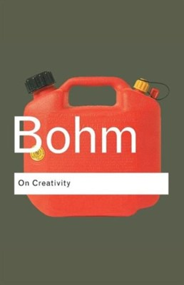 On Creativity David Bohm 9780415336406
