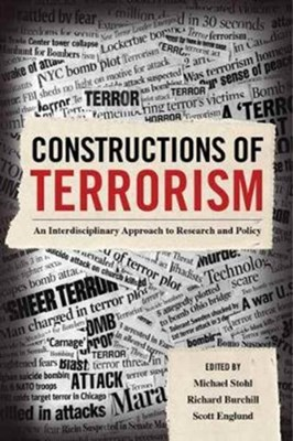 Constructions of Terrorism  9780520294172