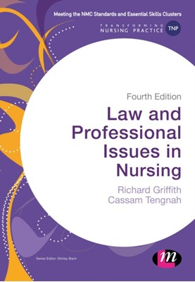 Law and Professional Issues in Nursing Cassam A. Tengnah, Richard Griffith 9781473969421