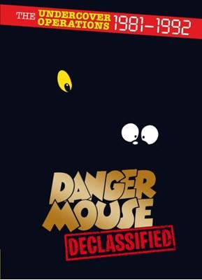 Danger Mouse: Declassified Sir Arthur Stuyvesant Quinn-Flossy IV (Bart.) 9780753545225