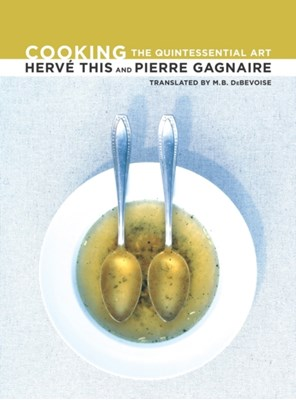 Cooking Pierre Gagnaire, Herve This 9780520265943