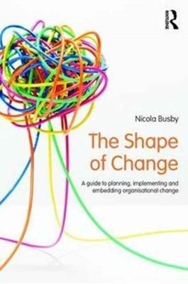 The Shape of Change Nicola Busby 9781138210349