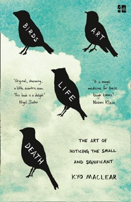 Birds Art Life Death Kyo Maclear 9780008225049