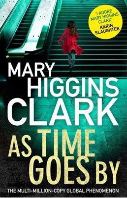 As Time Goes By Mary Higgins Clark 9781471154140