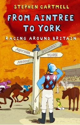 From Aintree to York Stephen Cartmell 9780553817461