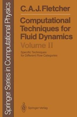 Computational Techniques for Fluid Dynamics Clive A. J. Fletcher 9783642970733
