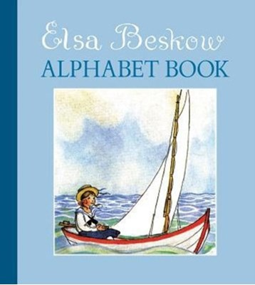 The Elsa Beskow Alphabet Book Elsa Beskow 9781782502050