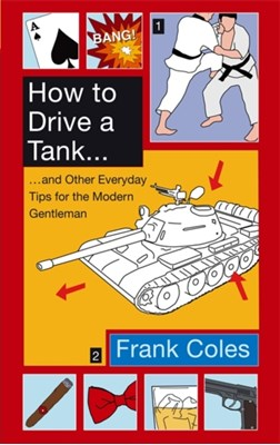 How To Drive A Tank Frank Coles 9780349122236