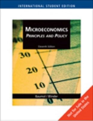 Microeconomics Principles William J. Baumol, Alan S. Blinder 9780324586619
