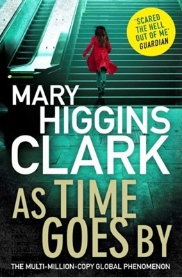 As Time Goes By Mary Higgins Clark 9781471154171