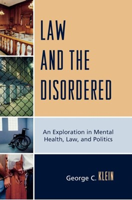 Law and the Disordered George C. Klein 9780761847328