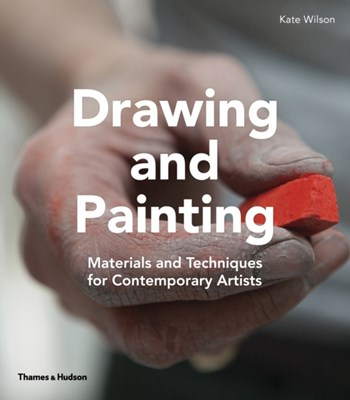 Drawing and Painting Kate Wilson 9780500293164