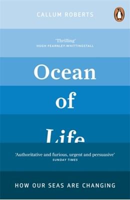 Ocean of Life Callum Roberts 9780241950708