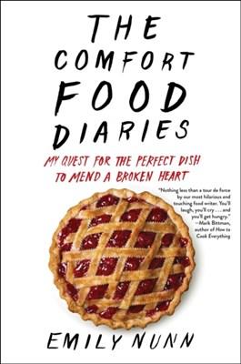 The Comfort Food Diaries Emily Nunn 9781451674200