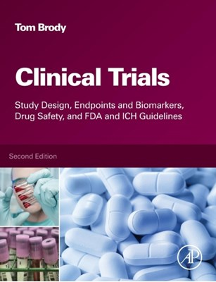 Clinical Trials Tom (Consultant for Second Genome Brody 9780128042175