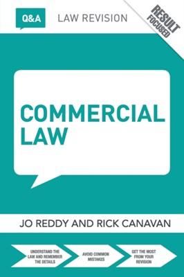Q&A Commercial Law Rick (Nottingham Trent Univeristy Canavan, Jo (University of Hong Kong) Reddy 9781138854871