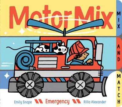 Motor Mix: Emergency Emily Snape 9781452148380