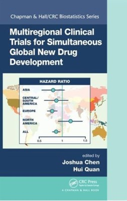 Multiregional Clinical Trials for Simultaneous Global New Drug Development  9781498701464